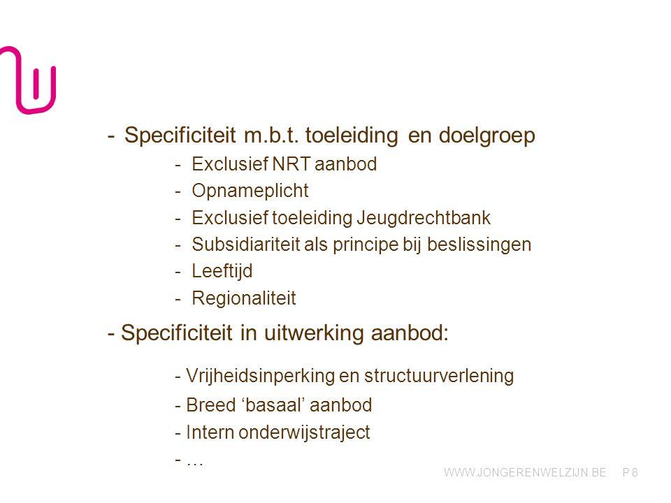WWW.JONGERENWELZIJN.BE P -Specificiteit m.b.t.