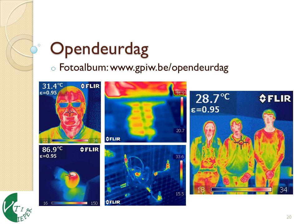 Opendeurdag 20 o Fotoalbum: www.gpiw.be/opendeurdag
