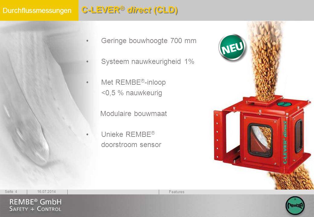 Durchflussmessungen 16.07.2014Seite 4 C-LEVER ® direct (CLD) Geringe bouwhoogte 700 mm Systeem nauwkeurigheid 1% Met REMBE ® -inloop <0,5 % nauwkeurig