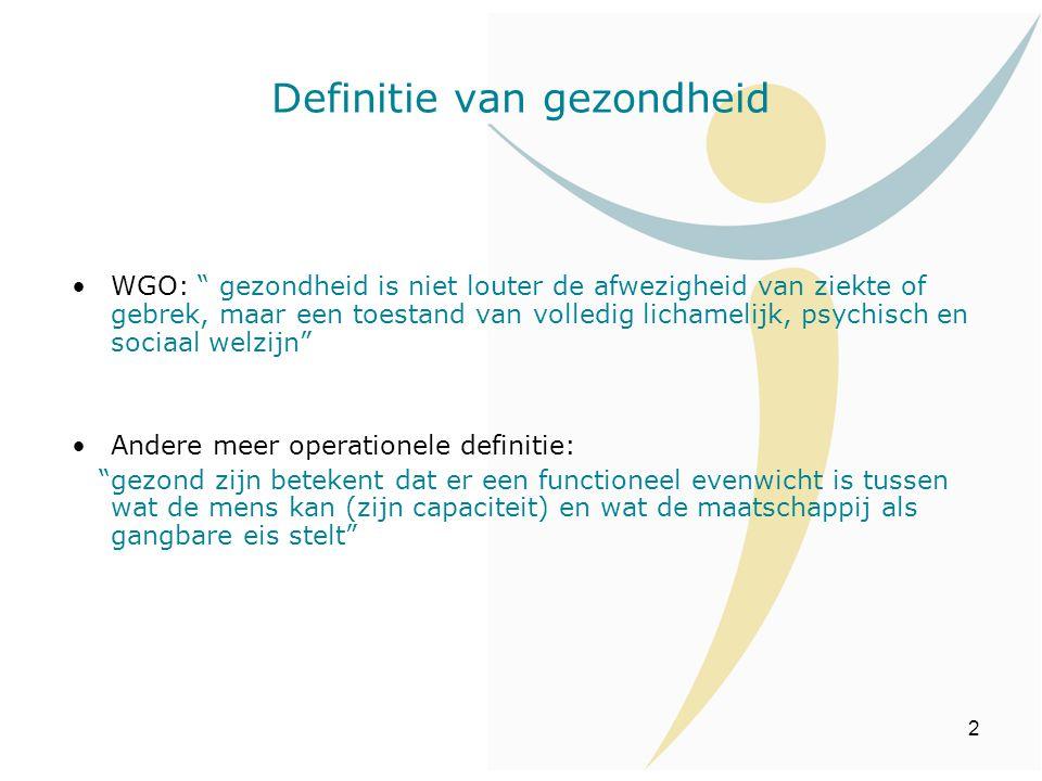 """2 Definitie van gezondheid WGO: """" gezondheid is niet louter de afwezigheid van ziekte of gebrek, maar een toestand van volledig lichamelijk, psychisch"""