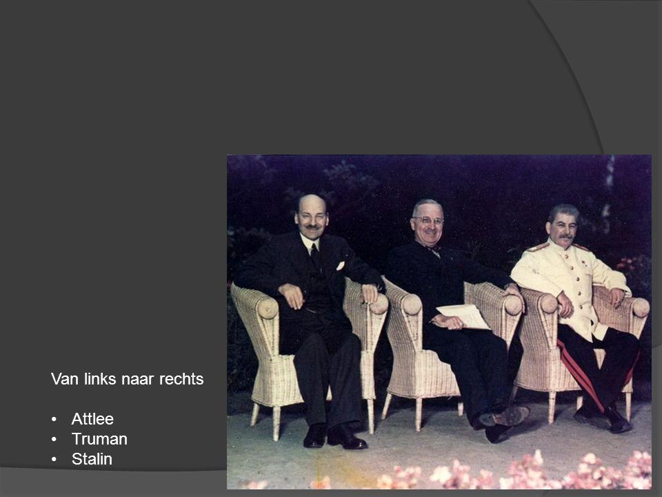 Van links naar rechts Attlee Truman Stalin