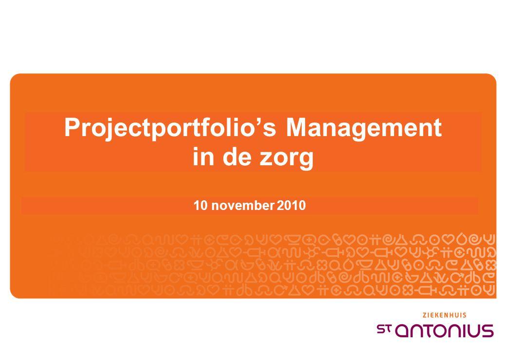 Projectportfolio's Management in de zorg 10 november 2010