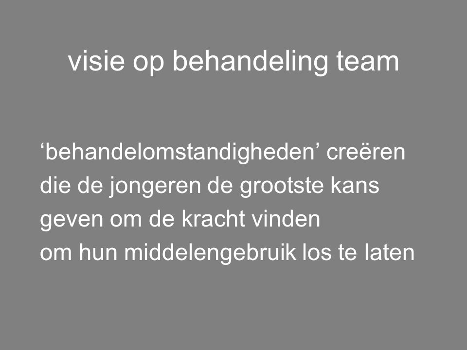 visie op diagnostiek I > diagnostiek middelengebruik I assessment jeugdpsychiatrische problemen I assessment verband en wisselwerking I assessment ont