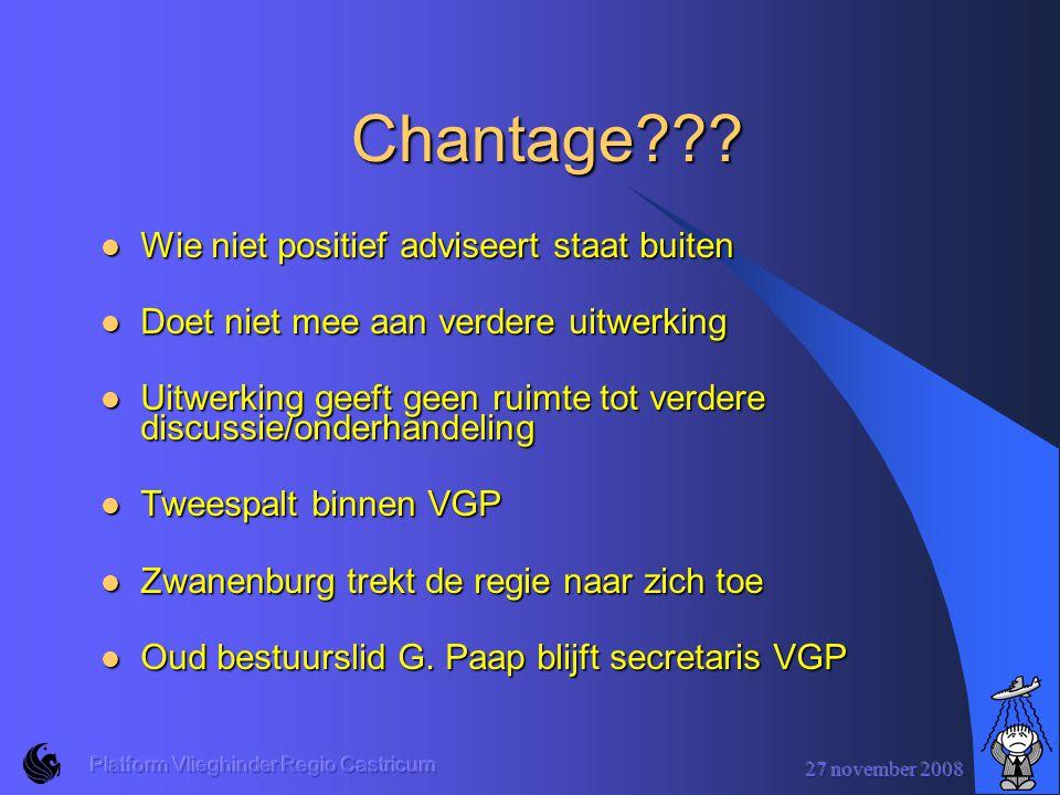 27 november 2008 Platform Vlieghinder Regio Castricum Chantage??.