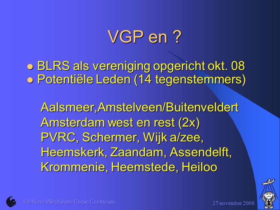 27 november 2008 Platform Vlieghinder Regio Castricum VGP en .