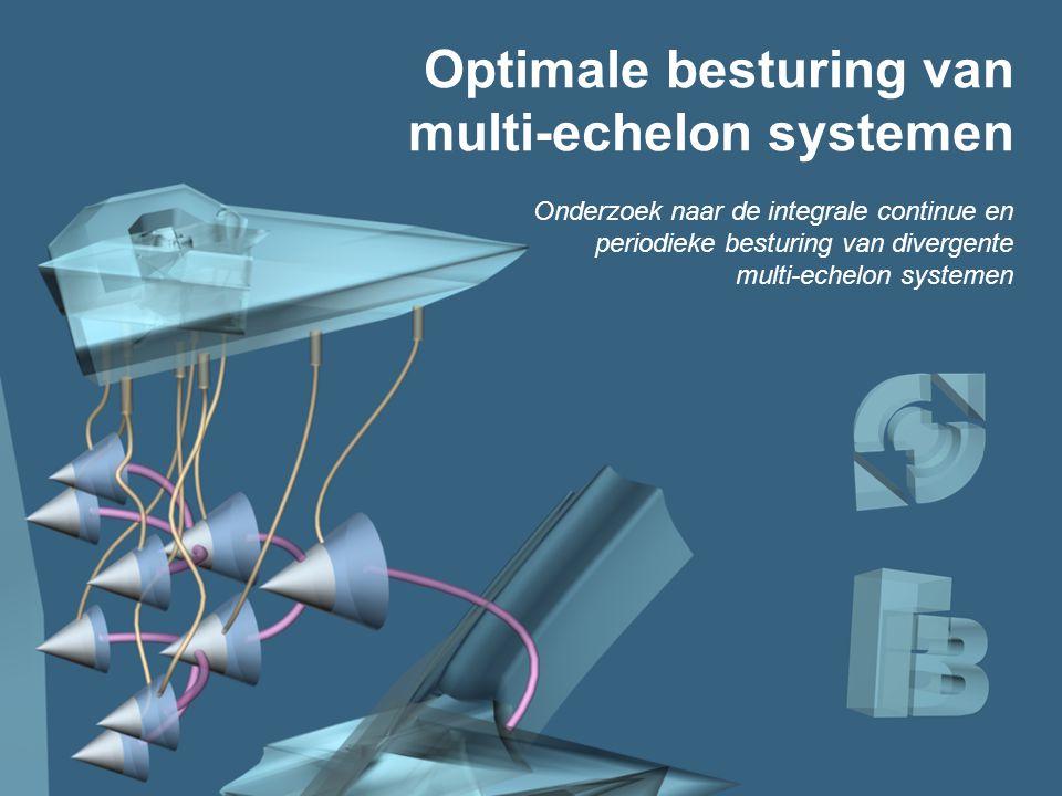 Titel Optimale besturing van multi-echelon systemen Onderzoek naar de integrale continue en periodieke besturing van divergente multi-echelon systemen