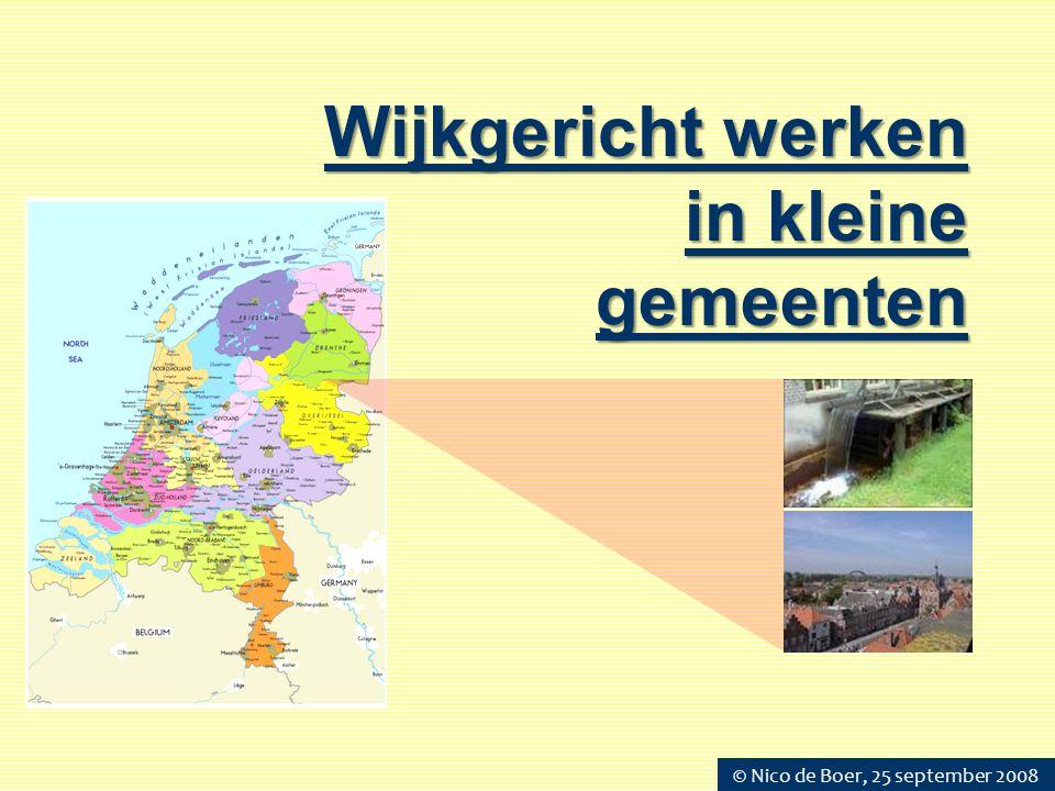 Wijkgericht werken in kleine gemeenten © Nico de Boer, 25 september 2008