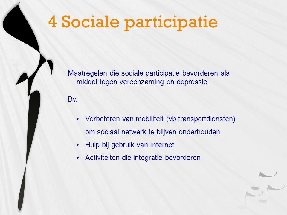 Maatregelen die sociale participatie bevorderen als middel tegen vereenzaming en depressie.