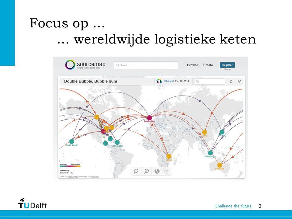 14 Challenge the future De keten Beschikbare capaciteit Terminal Infrastructuur Vervoersmiddelen Integrale en dynamische diensten Logistiek management of Verkeersmanagement.