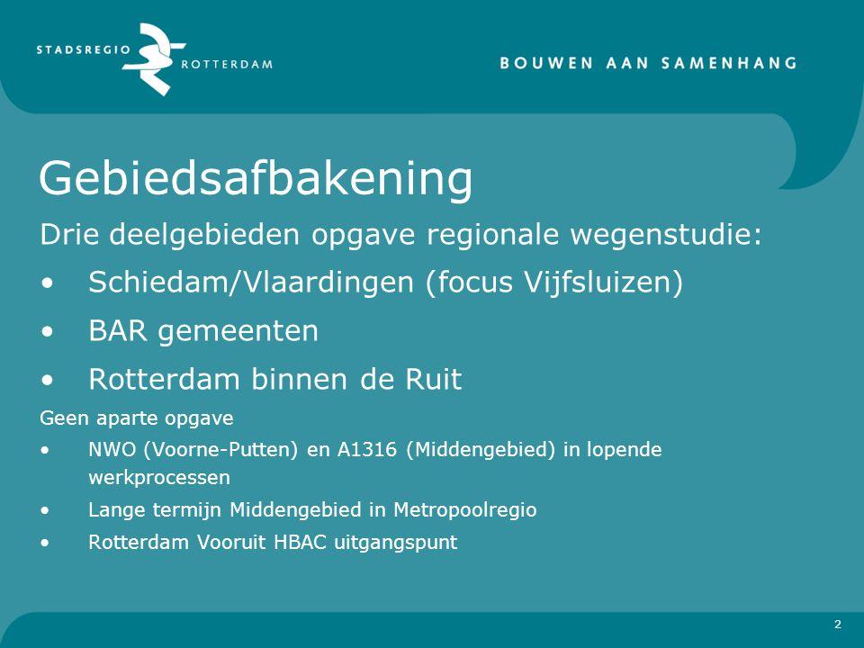 2 Gebiedsafbakening Drie deelgebieden opgave regionale wegenstudie: Schiedam/Vlaardingen (focus Vijfsluizen) BAR gemeenten Rotterdam binnen de Ruit Ge