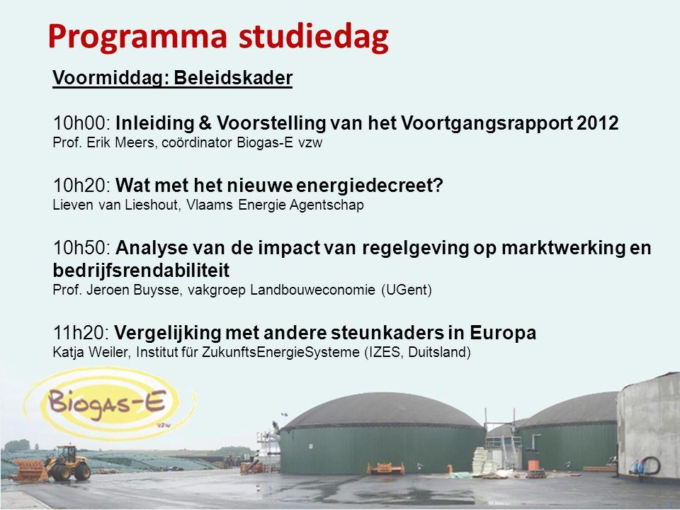 2 Programma studiedag Voormiddag: Beleidskader 10h00: Inleiding & Voorstelling van het Voortgangsrapport 2012 Prof. Erik Meers, coördinator Biogas-E v