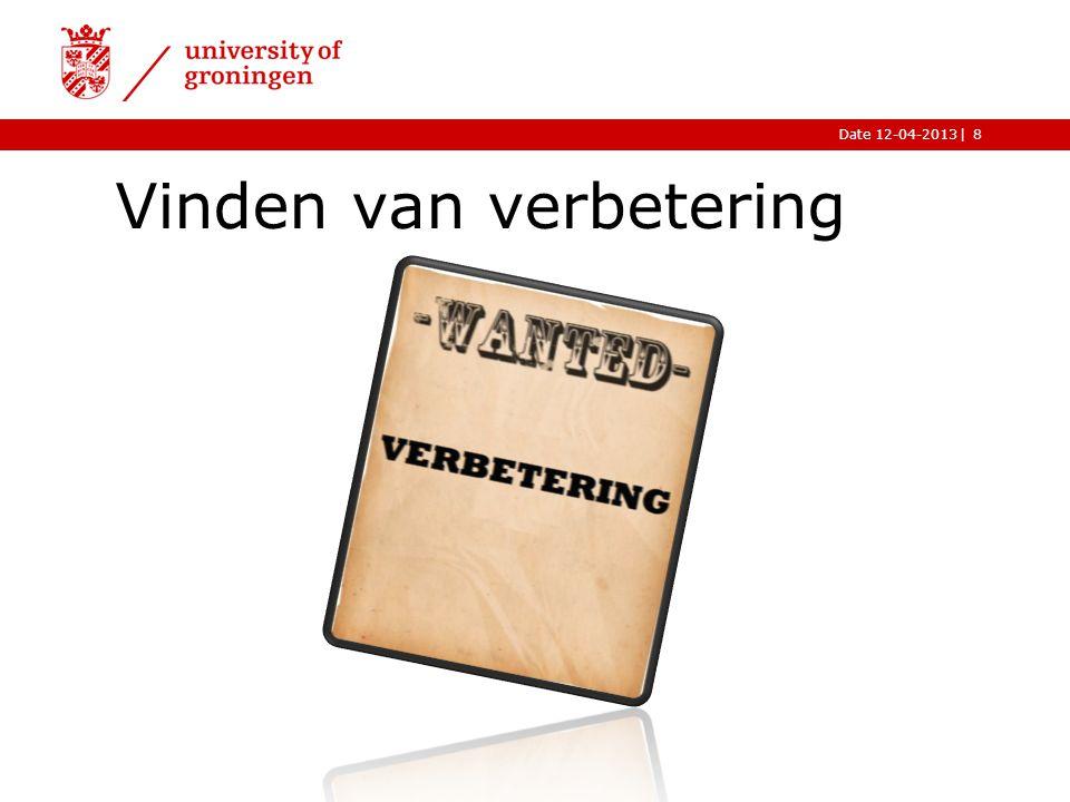  Date 12-04-2013 Vinden van verbetering ›De case:  Een groot medisch lab in het zuiden van Nederland.