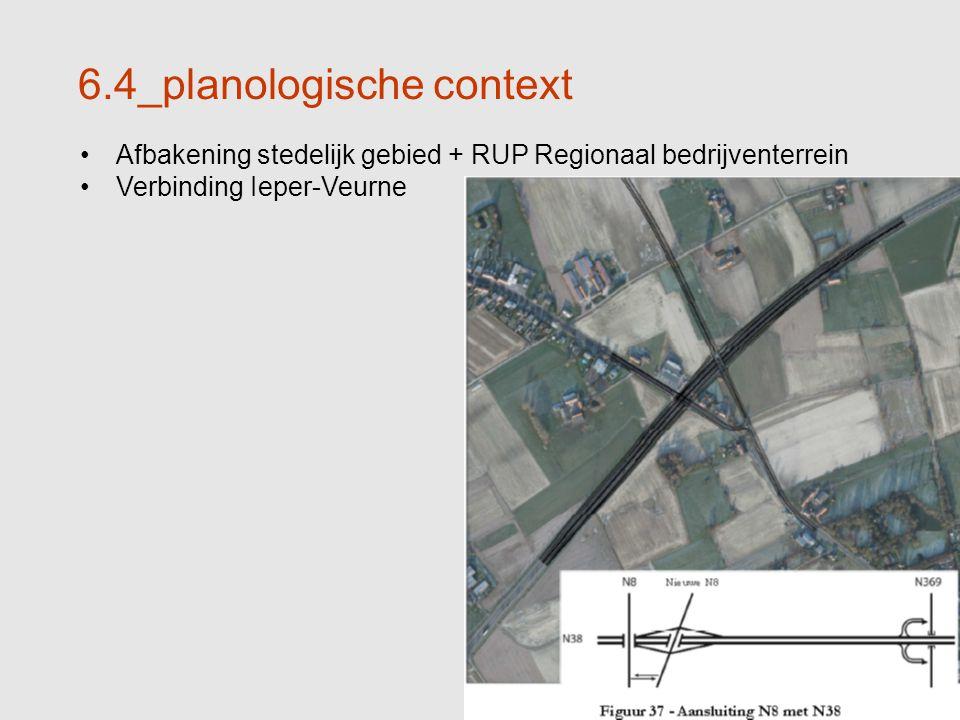 33 6.4_planologische context Afbakening stedelijk gebied + RUP Regionaal bedrijventerrein Verbinding Ieper-Veurne