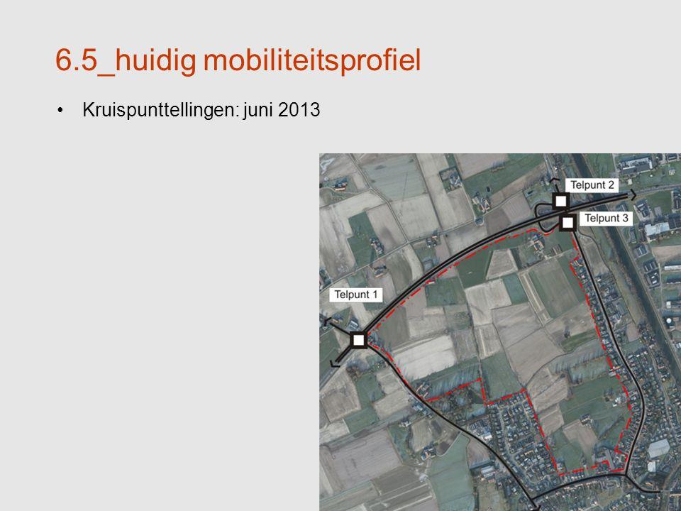 34 6.5_huidig mobiliteitsprofiel Kruispunttellingen: juni 2013