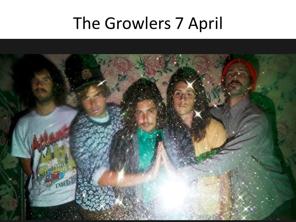 Wie, Wat, Waar? The Growlers Optreden Paradiso Kleine Zaal (A'dam) 9Euro 19:00u