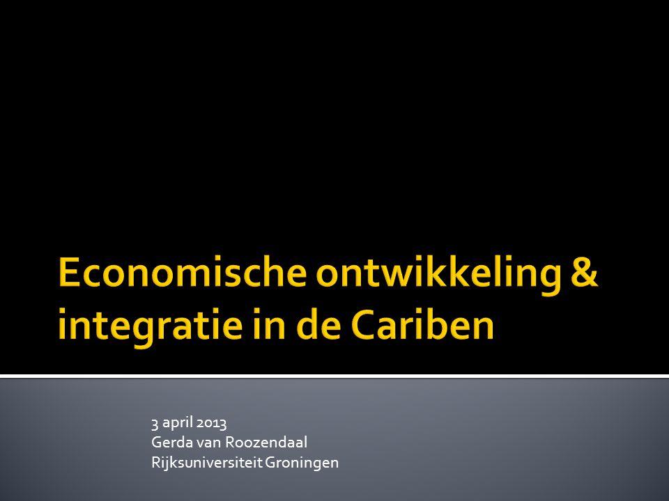 3 april 2013 Gerda van Roozendaal Rijksuniversiteit Groningen
