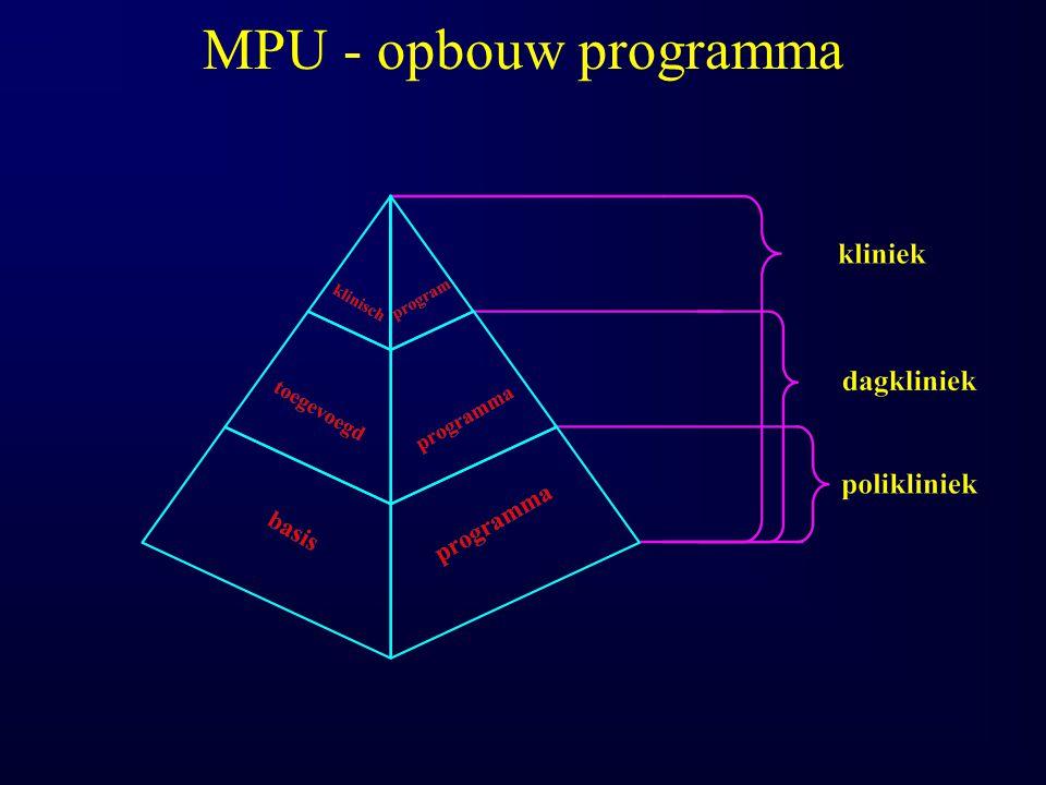 Typerend voor MPU Delta PC 1.Klinische afdeling type IV 2.