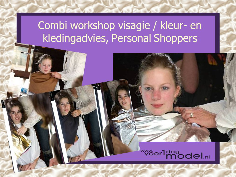 Combi workshop visagie / kleur- en kledingadvies, Personal Shoppers