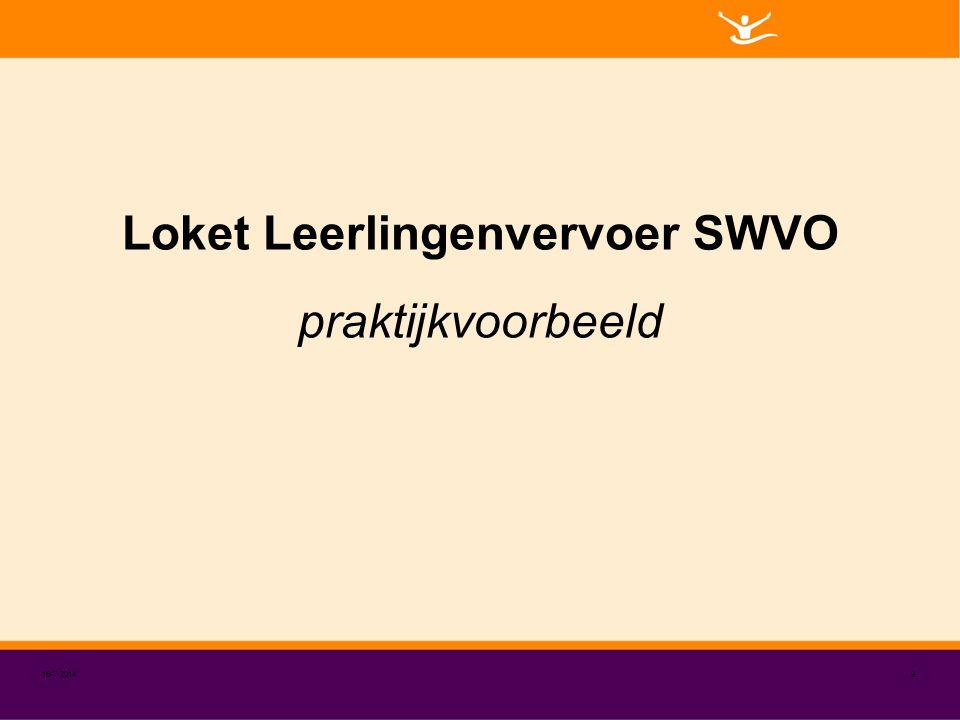 Loket Leerlingenvervoer SWVO 16-7-20149 praktijkvoorbeeld