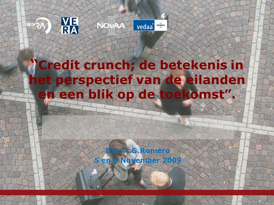Credit crunch; de betekenis in het perspectief van de eilanden en een blik op de toekomst .