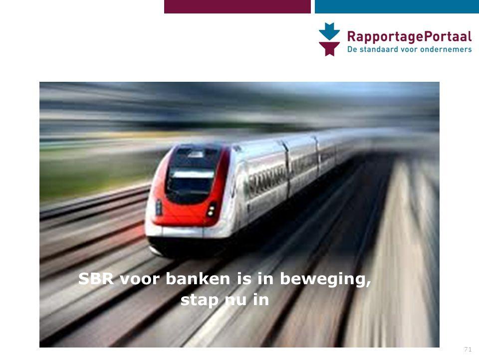 71 SBR voor banken is in beweging, stap nu in