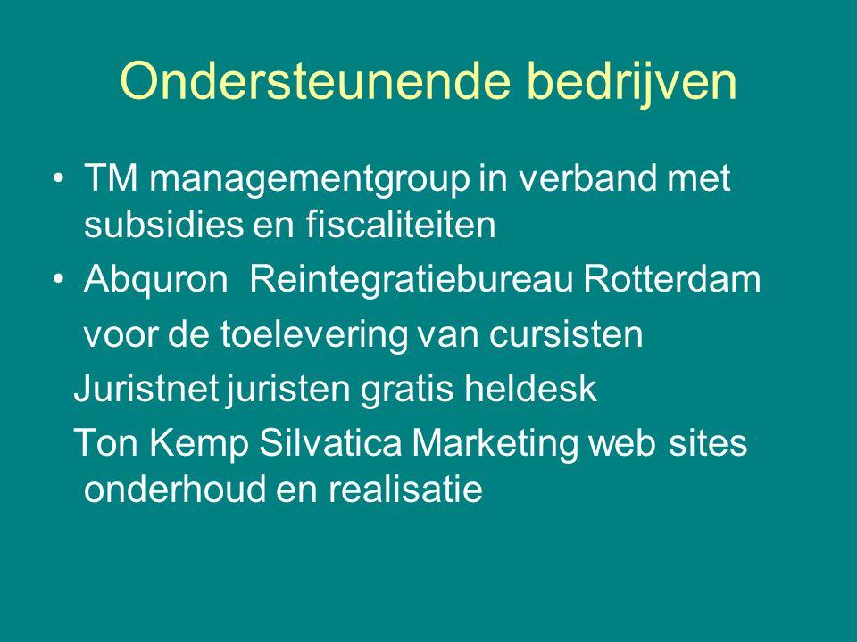 Ondersteunende bedrijven TM managementgroup in verband met subsidies en fiscaliteiten Abquron Reintegratiebureau Rotterdam voor de toelevering van cur