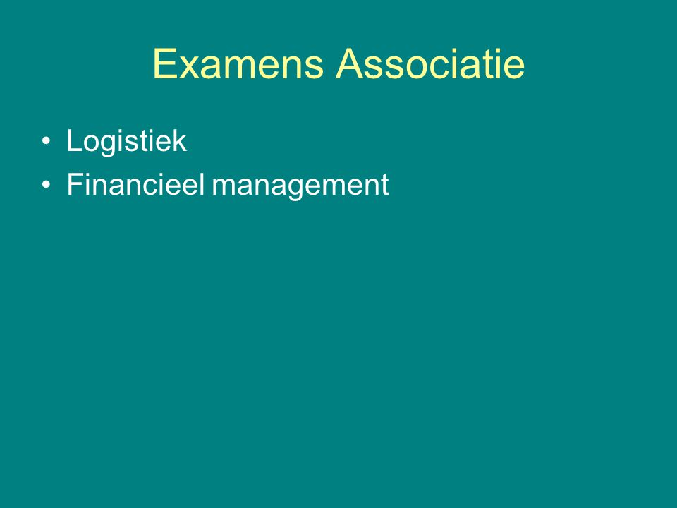 Examens Associatie Logistiek Financieel management