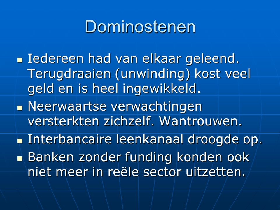 Specifiek Nederland Fusie Fortis – ABN AMRO Fusie Fortis – ABN AMRO September: amortisatie goodwill moest gefinancierd + vvgb DNB September: amortisatie goodwill moest gefinancierd + vvgb DNB Fortis is systeembank Fortis is systeembank Reddingsactie in weekend.