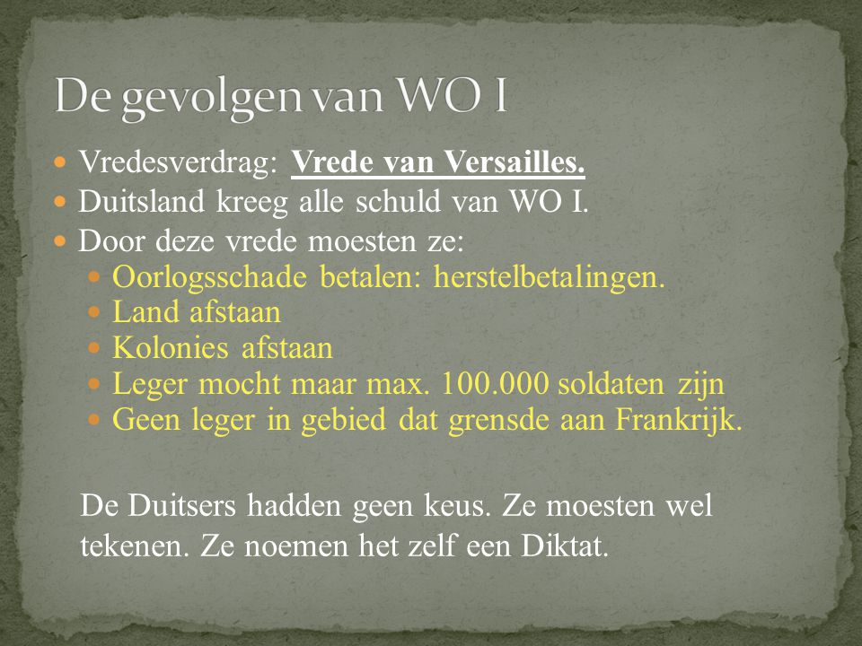 Eerste Wereldoorlog is voorbij Duitse keizer vlucht naar Nederland Er komt een nieuwe regering. Duitsland werd nu een republiek: Republiek van Weimar