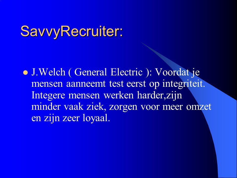 SavvyRecruiter Integriteittest. Test (kandidaat)medewerkers op gevoeligheid voor drugs en diefstal en analyseert hoe een medewerker zich kan gedragen!
