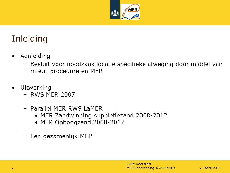 Rijkswaterstaat MEP Zandwinning RWS LaMER320 april 2010 Organsiatieschema
