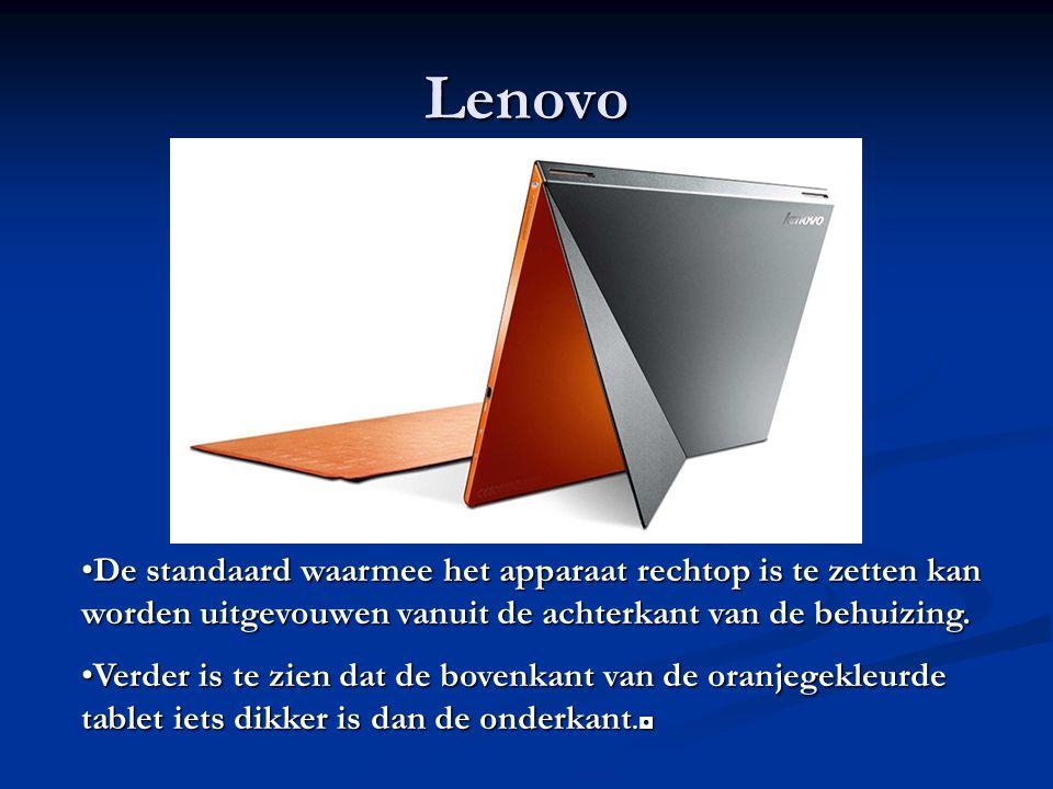 Lenovo De standaard waarmee het apparaat rechtop is te zetten kan worden uitgevouwen vanuit de achterkant van de behuizing.De standaard waarmee het apparaat rechtop is te zetten kan worden uitgevouwen vanuit de achterkant van de behuizing.