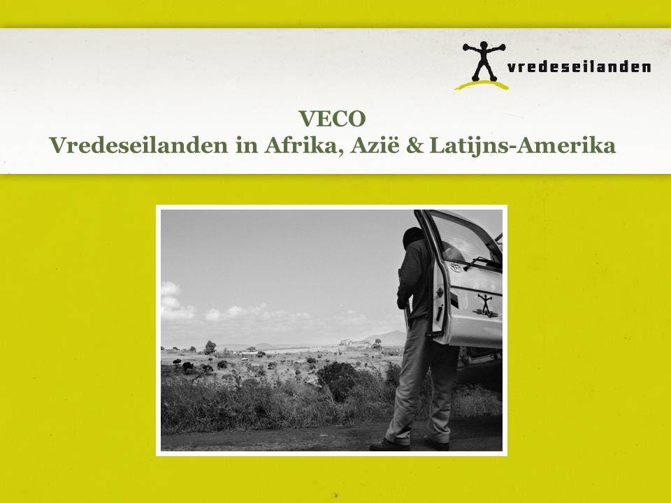 VECO Vredeseilanden in Afrika, Azië & Latijns-Amerika