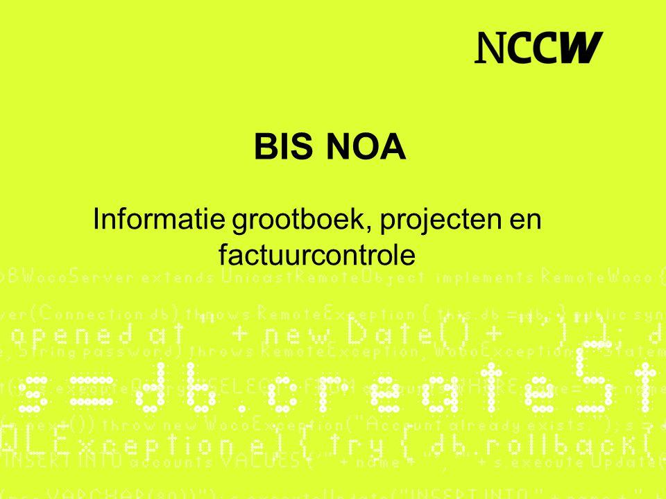 BIS NOA Informatie grootboek, projecten en factuurcontrole