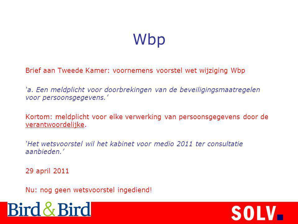 Wbp Brief aan Tweede Kamer: voornemens voorstel wet wijziging Wbp 'a.