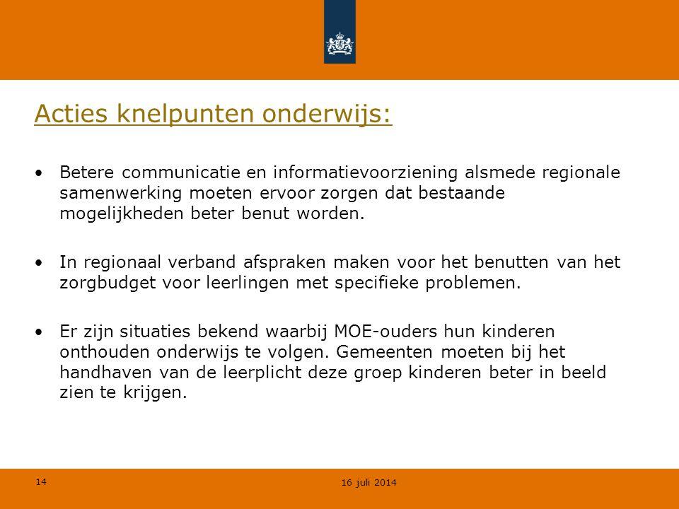 14 Acties knelpunten onderwijs: Betere communicatie en informatievoorziening alsmede regionale samenwerking moeten ervoor zorgen dat bestaande mogelij