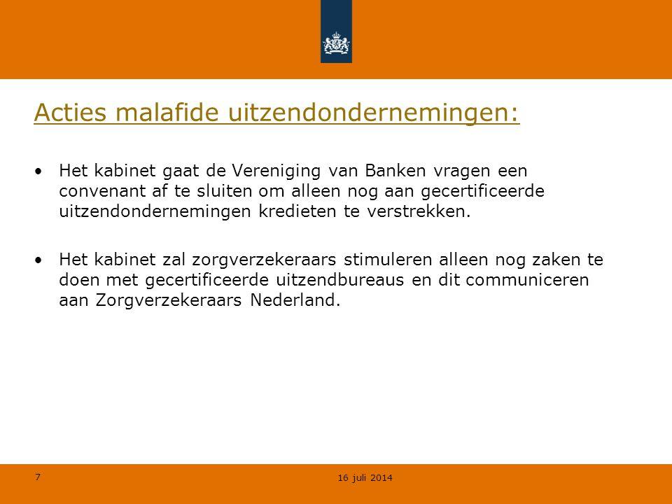 7 Acties malafide uitzendondernemingen: Het kabinet gaat de Vereniging van Banken vragen een convenant af te sluiten om alleen nog aan gecertificeerde