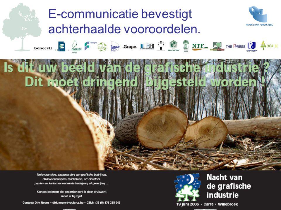 Voor het welzijn van het bos moeten bomen gekapt worden met of zonder afzet bij de papierindustrie.