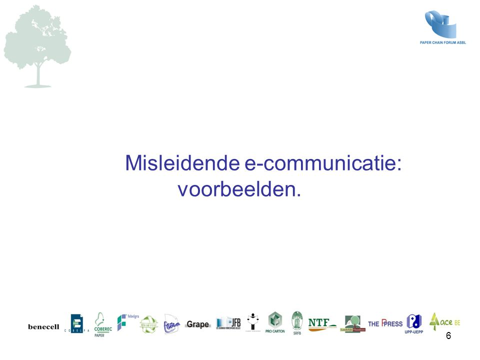 6 Misleidende e-communicatie: voorbeelden.