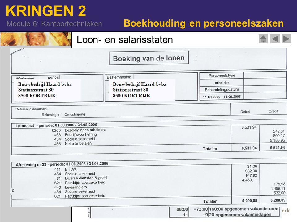 KRINGEN 2 Module 6: Kantoortechnieken Loon- en salarisstaten Boekhouding en personeelszaken 42-17177492| RF|