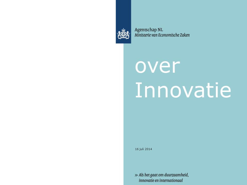 16 juli 2014 over Innovatie