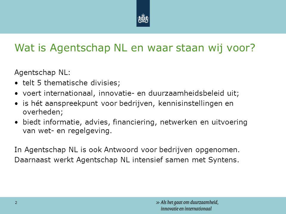 2 Wat is Agentschap NL en waar staan wij voor.
