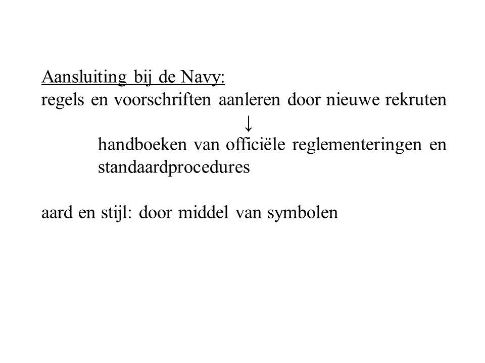 Aansluiting bij de Navy: regels en voorschriften aanleren door nieuwe rekruten ↓ handboeken van officiële reglementeringen en standaardprocedures aard