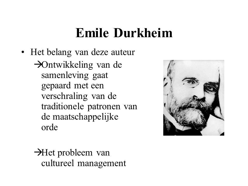 Emile Durkheim Het belang van deze auteur  Ontwikkeling van de samenleving gaat gepaard met een verschraling van de traditionele patronen van de maat