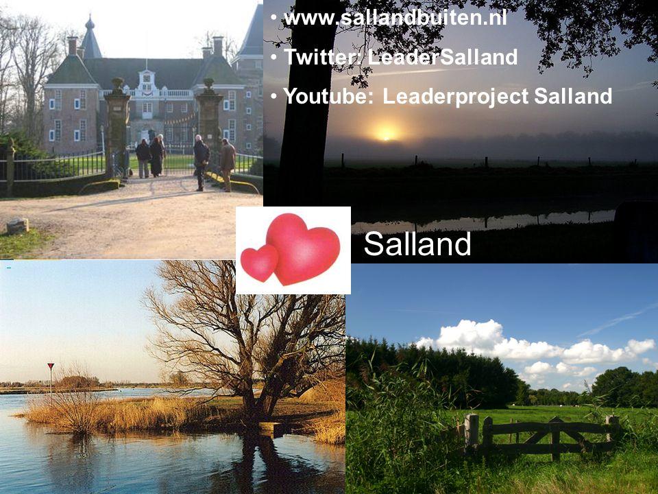 Zes nieuwe aanvragen Salland www.sallandbuiten.nl Twitter: LeaderSalland Youtube: Leaderproject Salland