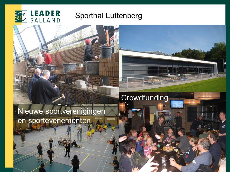 Sporthal Luttenberg Crowdfunding Nieuwe sportverenigingen en sportevenementen