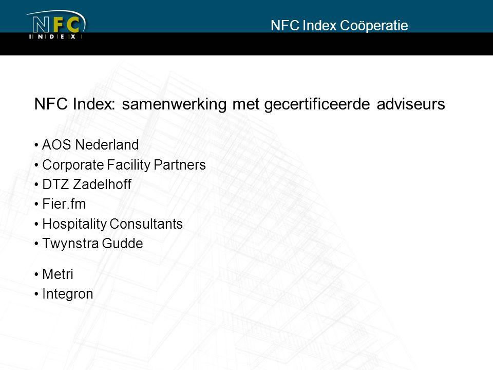 NFC Index: samenwerking met gecertificeerde adviseurs AOS Nederland Corporate Facility Partners DTZ Zadelhoff Fier.fm Hospitality Consultants Twynstra
