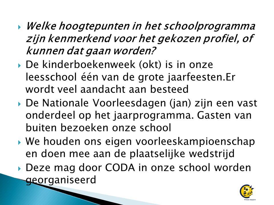  Welke hoogtepunten in het schoolprogramma zijn kenmerkend voor het gekozen profiel, of kunnen dat gaan worden.