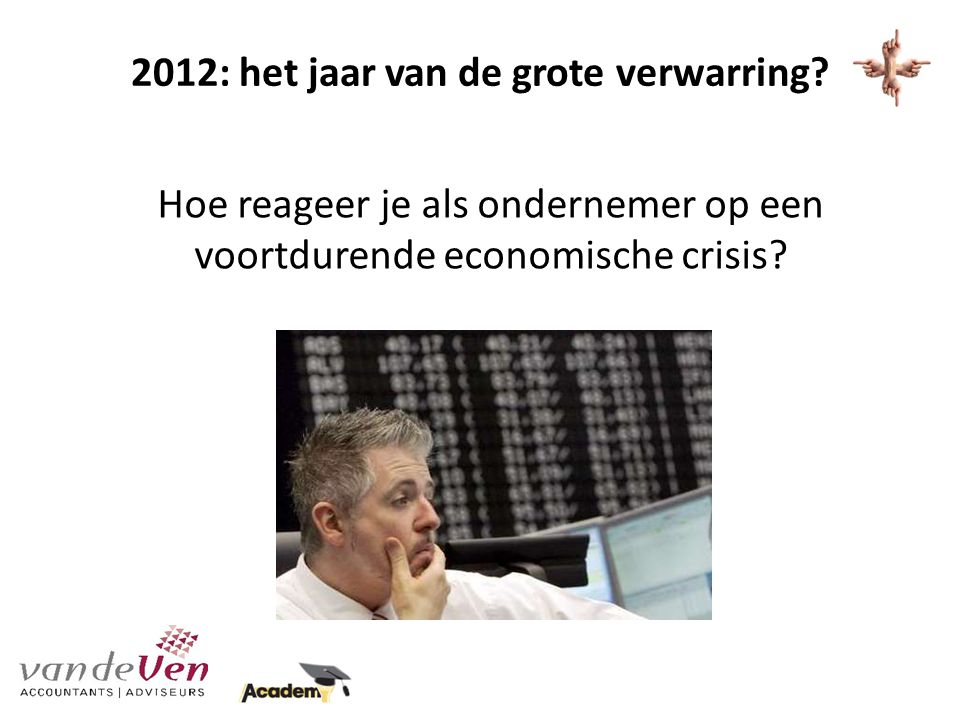 Economische crisis Trends / voorspellingen 21 december 2012