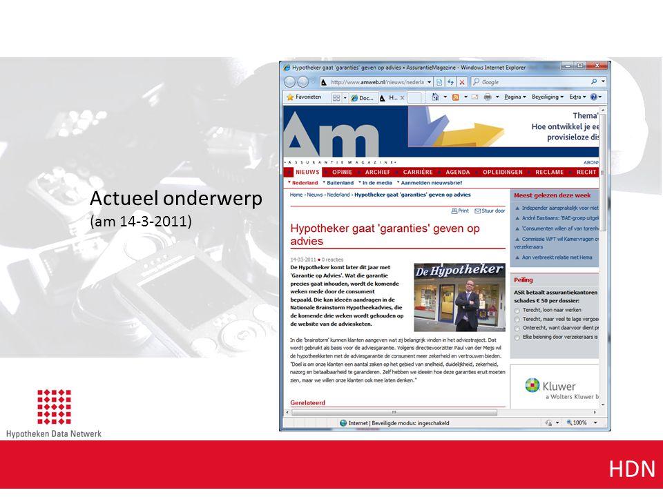 Agenda punt 1 HDN Actueel onderwerp (am 14-3-2011)